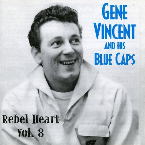 Rebel Heart Vol. 8 by Gene Vincent