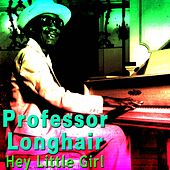 Hey Little Girl de Professor Longhair