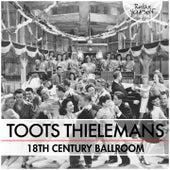 18th Century Ballroom von Toots Thielemans