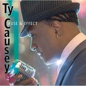 Cause & Effect von Ty Causey
