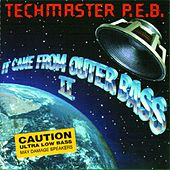 It Came from Outer Bass II de Techmaster P.E.B.