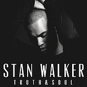 Truth & Soul de Stan Walker