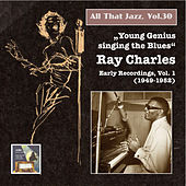 """All that Jazz, Vol. 30: """"Young Genius Singing the Blues"""" – Ray Charles, Vol. 1 (2015 Digital Remaster) by Ray Charles"""
