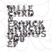 Always You Ep by Franck Garcia