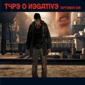 September Sun by Type O Negative