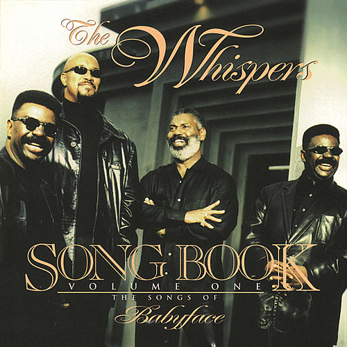 Songbook Vol. 1: The Songs Of... by The Whispers