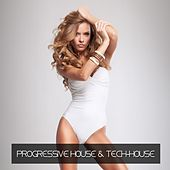 Progressive House & Tech-House by Various Artists