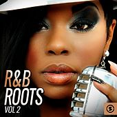 R&B Roots, Vol. 2 by Various Artists