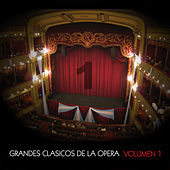 Grandes Clásicos de la Opera, Volumen 1 by Various Artists