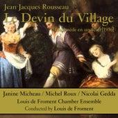 Rousseau: Le devin du village (Intermède en un acte) [1956] de Nicolai Gedda