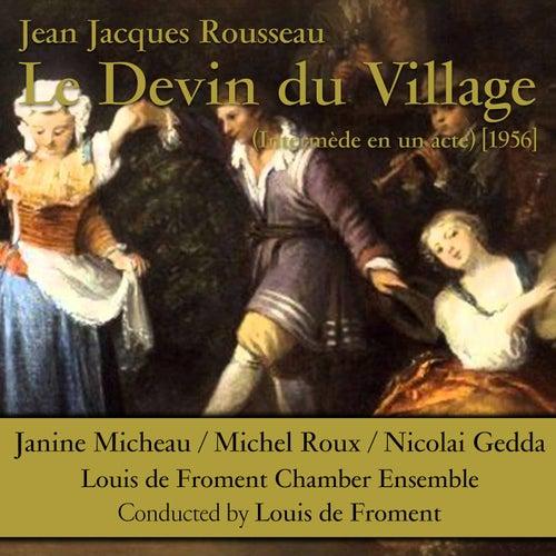 Rousseau: Le devin du village (Intermède en un acte) [1956] by Nicolai Gedda