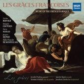 Les Grâces Françoises: Music of the French Baroque de Les Grâces