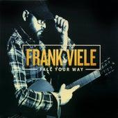 Fall Your Way de Frank Viele