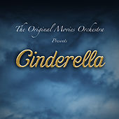 Cinderella van The Original Movies Orchestra