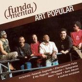 Fundamental - Art Popular de Art Popular