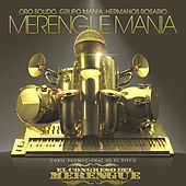 La Merengue Mania - Single by Oro Solido