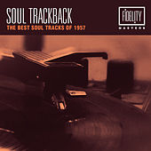 Soul Trackback - The Best Soul Tracks of 1957 von Various Artists