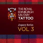 Edinburgh Military Tattoo - Legacy Series, Vol. 3 by Various Artists