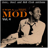 I Was a Mod Before You Were a Mod Vol. 4 de Various Artists