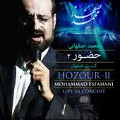 Hozour - II (Mohammad Esfahani Live In Concert) by Mohammad Esfahani