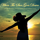 When the Sun Goes Down by Various Artists