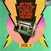In the Style of Funky House Music - Vol. 1 by Various Artists