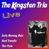 The Kingston Trio Live by The Kingston Trio