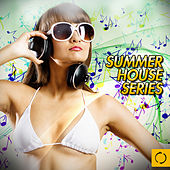 Summer House Series by Various Artists