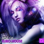 Best of Euro House von Various Artists