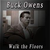 Walk the Floors by Buck Owens