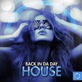 Back in da Day House de Various Artists