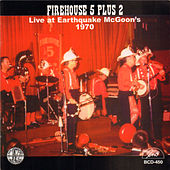 Live at Earthquake Mcgoon's - 1970 de Firehouse 5 Plus 2
