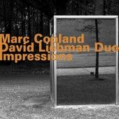 Marc Copland - David Liebman Duo: Impressions di David Liebman