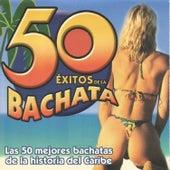 50 Éxitos de la Bachata by Various Artists
