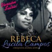 Rebeca de Lucila Campos