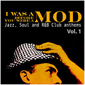 I Was a Mod Before You Were a Mod Vol. 1 de Various Artists
