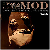I Was a Mod Before You Were a Mod Vol. 5 de Various Artists