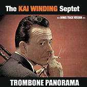 The Kai Winding Septet: Trombone Panorama (Bonus Track Version) by Kai Winding