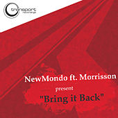 Bring It Back de New Mondo