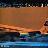 Rhode Trip by Slide Five