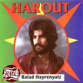 Balad Hayrenyatz von Harout Pamboukjian