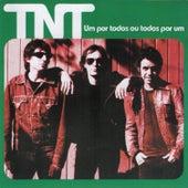Um por Todos Ou Todos por Um by TNT (br)
