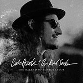 The Ballad of Louis Taylor - Single by Carlos Arzate and The Kind Souls