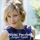 Angel Eyes by Nicki Parrott