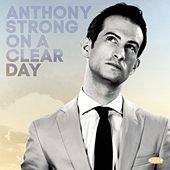 On a Clear Day by Anthony Strong