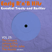 Early R 'N' B Hits, Essential Tracks and Rarities, Vol. 25 von Various Artists