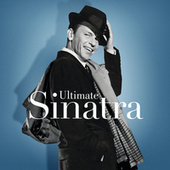 Ultimate Sinatra: The Centennial Collection by Frank Sinatra