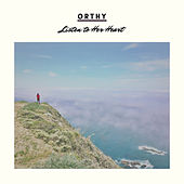 Listen To Her Heart by Orthy