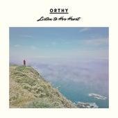 Listen To Her Heart de Orthy