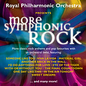 More Symphonic Rock by Royal Philharmonic Orchestra